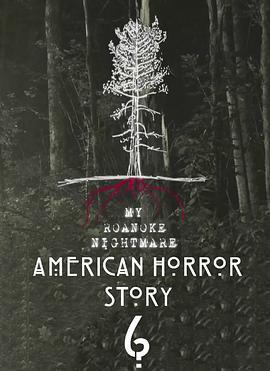 美国恐怖故事:洛亚诺克第六季